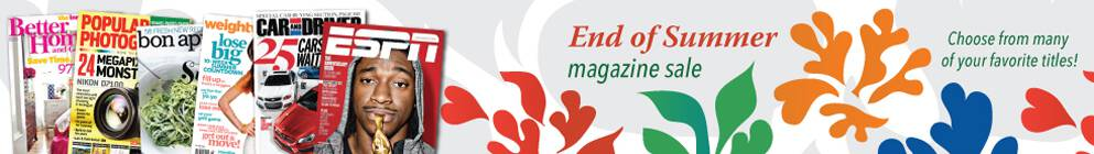 End of Summer Magazine Sale