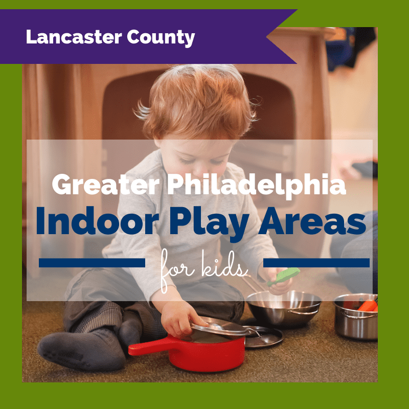 Lancaster County Indoor Play Places