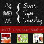 Saver Tips Tuesday (4/15/14) #SaverTips