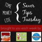 Saver Tips Tuesday