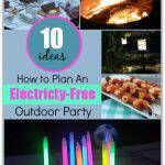 Planning an Electricity-Free Outdoor Party