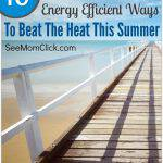 10 Energy Efficient Ways to Beat the Heat This Summer#ProjectEnvolve