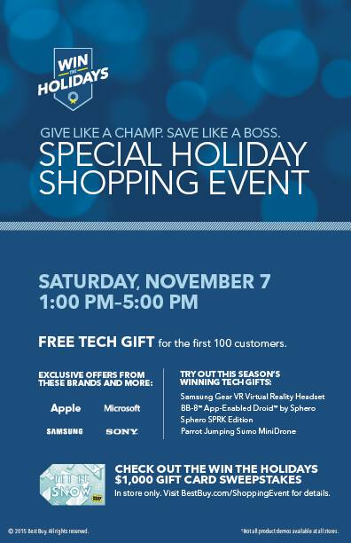 Head to your local store for demos, deals, and fun during the Best Buy Special Holiday Shopping Event on Saturday November 7! All the details here.
