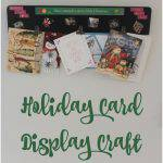 Holiday Card Display Craft + ZINK hAppy Prize Pack Giveaway