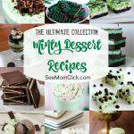 The Ultimate Collection of Minty Dessert Recipes