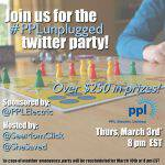 RSVP for the #PPLunplugged Twitter Party March 3 at 8pm ET!