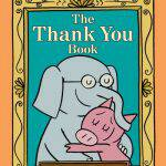 Join Our #Thankorama Party: The Thank You Book by Mo Willems + Giveaway!