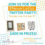 #NeverLetGo Hallmark Twitter Party June 16 at 8pm ET – RSVP Here! ($400 in Prizes!)