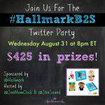 #HallmarkB2S Twitter Party August 31 at 8pm ET – RSVP Here! ($425 in Prizes!)