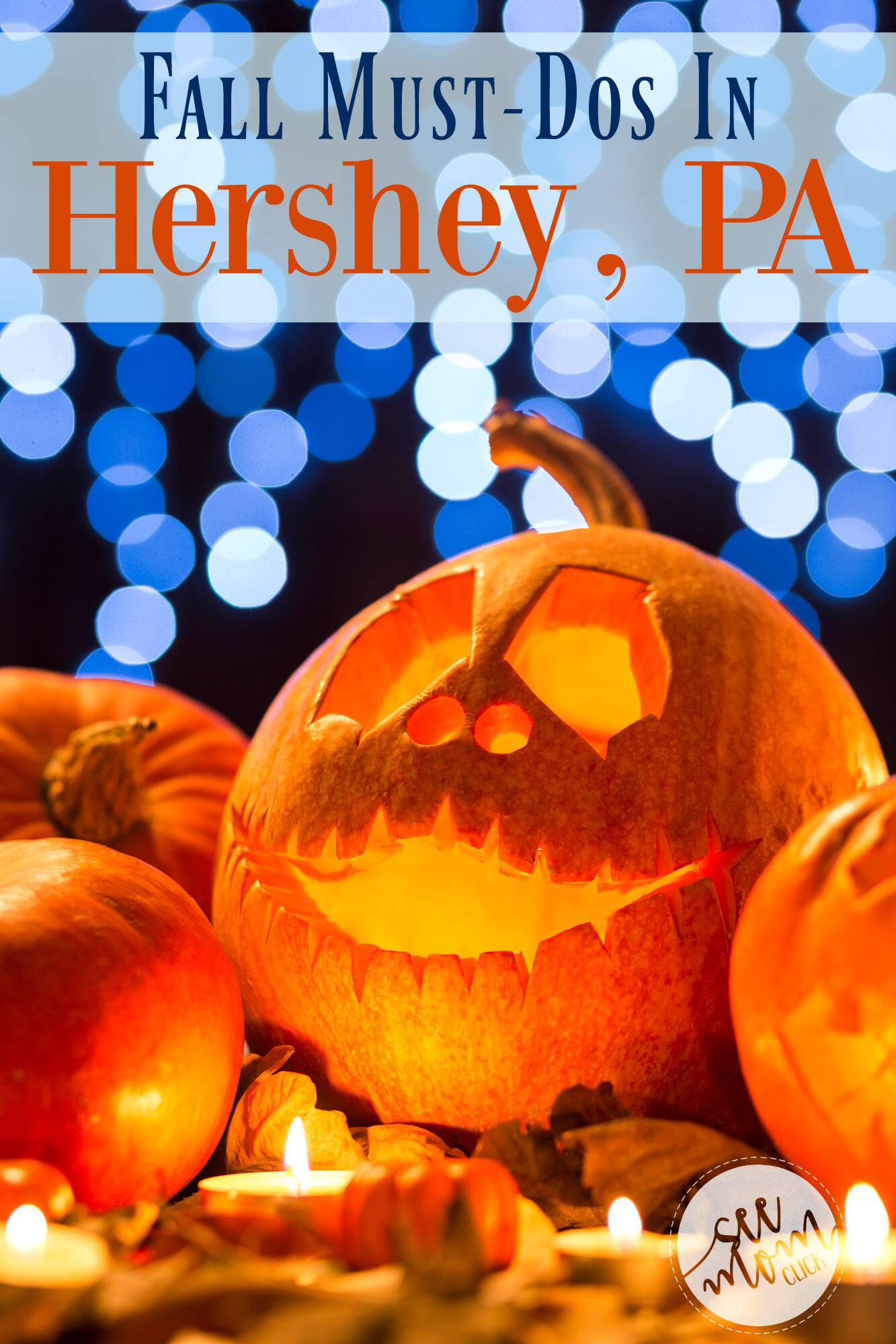 There's so much to do in The Sweetest Place on Earth this fall. Here's the complete list of must-dos in Hershey, PA, our favorite family travel destination.