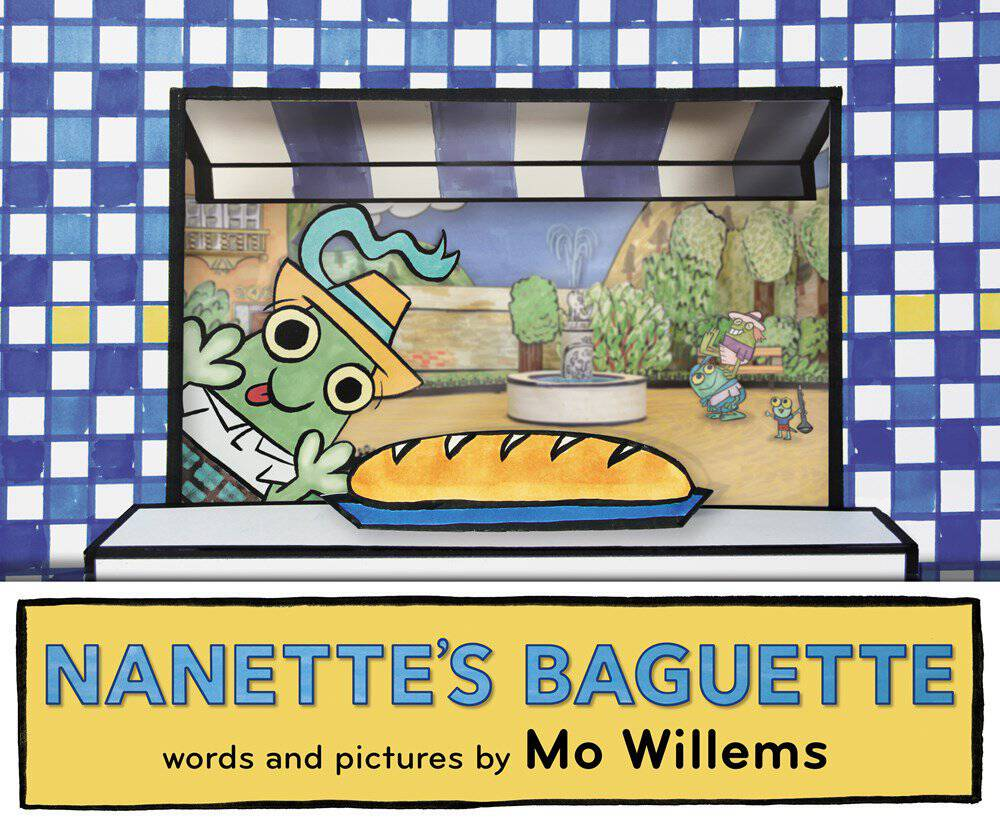 The brand new book, Nanette's Baguette by Mo Willems, is so much fun for kids! Silly and rhyming with great pictures and a neat story!