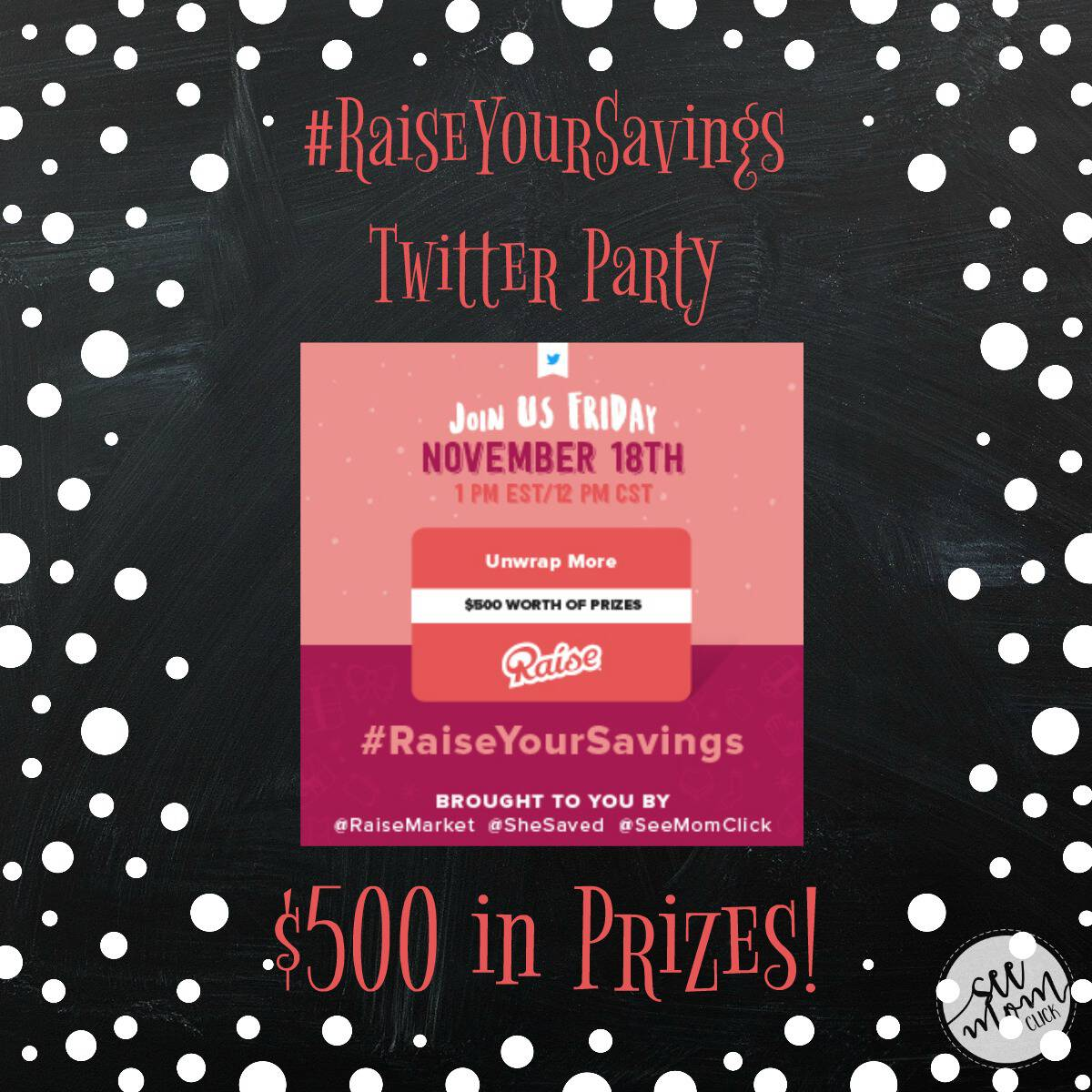 RSVP here for the #RaiseYourSavings Twitter Party at 1pm ET on November 18. We're going to be talking about buying & selling gift cards + $500 in prizes!