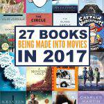 27 Books Being Made Into Movies In 2017
