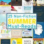 25 Non-Fiction Books To Read This Summer