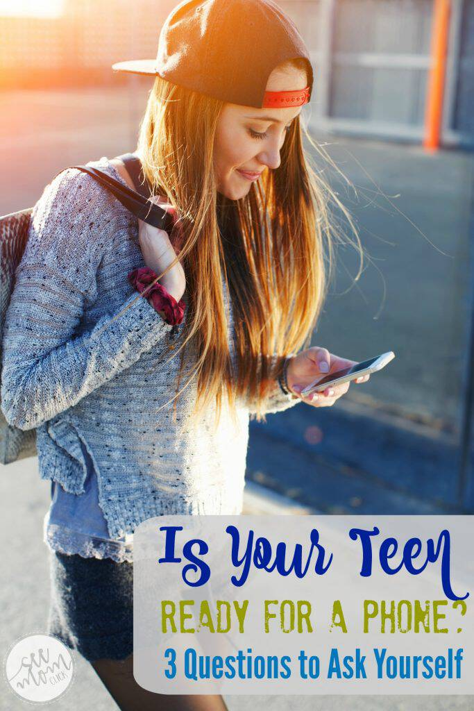 Is your teen ready for a phone? Once you go there there's no going back, so here are 3 questions you want to ask yourself before taking the plunge.
