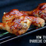 How to Grill Barbecue Chicken