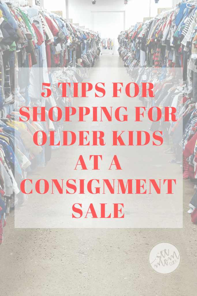 Think consignment sales are just for moms of little ones? Think again! Here are my tips for shopping for older kids at a consignment sale.