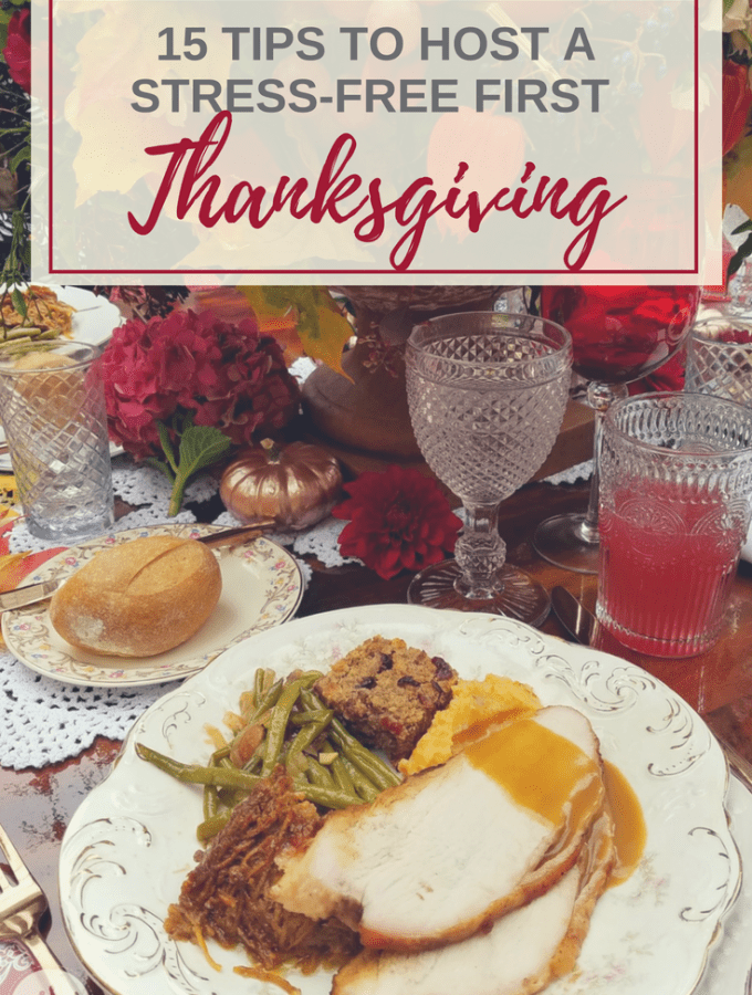 15 Tips to Host A Stress-Free First Thanksgiving